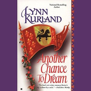 Another Chance to Dream audiobook by Lynn Kurland