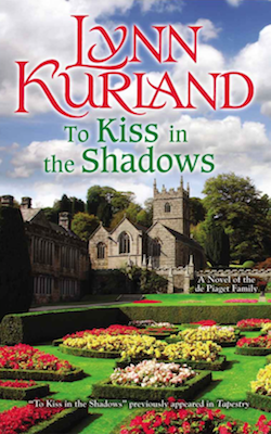 To Kiss In The Shadows by Lynn Kurland